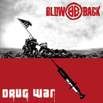 BLOWBACK - Drug War