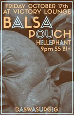 Balsa Pouch Hellephant at Victory Lounge Oct 17 2014